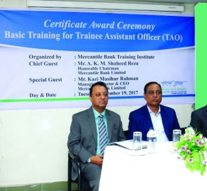 "AKM Shaheed Reza, Chairman of Mercantile Bank Limited, addressing the ""Certificate Awarding Ceremony of Basic Training Course for Trainee Assistant Officer"" at its training institute on Tuesday. Akram Hussain (Humayun), Director and Kazi Masihur Rahman, Managing Director of the bank were also present."